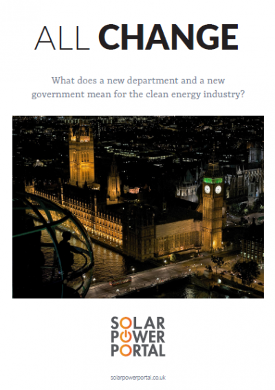 All Change: What does a new department and a new government mean for the clean energy industry? front cover